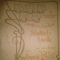 Partituras musicales: SCHOTISCH GAVOTA POR CONRADO PINTO. Lote 46619870