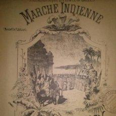 Partituras musicales: MARCHE INDIENNE PAR SELENICK. Lote 46620191