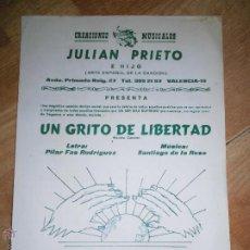 Partituras musicales: JULIAN PRIETO VALLEJO ( SANTIAGO DE LA ROSA ) UN GRITO DE LIBERTAD PARTITURA IMPRESA VALENCIA. Lote 47334382