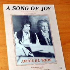Partituras musicales: MIGUEL RIOS - ANTIGUA PARTITURA - A SONG OF JOY - EDITADA EN INGLATERRA - 1970.. Lote 47763209