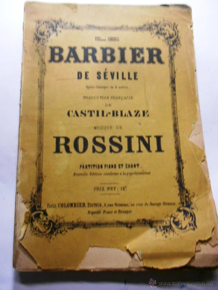 Partitura Le Barbier De Seville Rossini El Barbero De Sevilla Paris Colombier Ca 1850