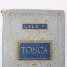 Partitions Musicales: L- 941. PARTITURA DE LA OPERA TOSCA PARA PIANO. G. PUCCINI.. Lote 48644704