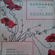 Partituras musicales: PARTITURA PARA PIANO SARDANAS DE VICENS BOU ANELL DE PROMETATGE SARDANA ED MUSICAL EMPORIUM. Lote 48832934