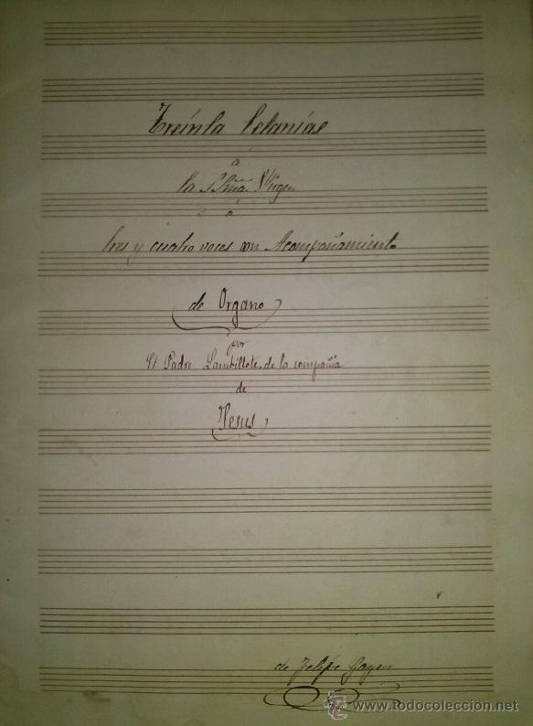 30 LETANIAS A LA S. VIRGEN A 3 Y 4 VOCES CON ACOMPAÑAMIENTO DE ORGANO POR EL PADRE LAMBILLOTTE (Música - Partituras Musicales Antiguas)