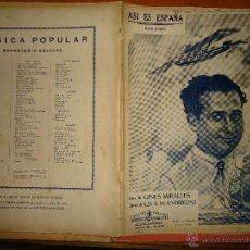 Partituras musicales: ANTIGUA PARTITURA - ASI ES ESPAÑA - PASO DOBLE - LETRA GINES MIRALLES, MUSICA LIA A DE ANDREONI, . Lote 49252170