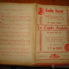 Partituras musicales: ANTIGUA PARTITURA - EMILIO SARNO, EL PASO DOBLE , LA COPLA ANDALUZA, Y AY JOSEFINA. Lote 49252273