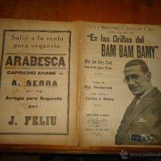 Partituras musicales: ANTIGUA PARTITURA 1926 - EN LAS ORILLAS DEL BAM BAM BAMY PIANO RAY HENDERSON ARREGLO CARLOS ALSINA. Lote 49252478