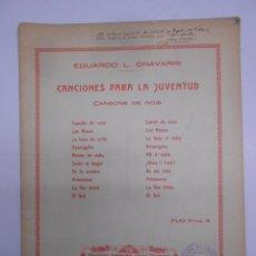 Partiture musicali: PARTITURA : CANCIONES PARA LA JUVENTUD.DEDICATORIA AUTOGRAFA DE EDUARDO LOPEZ CHAVARRI.25X33 CMS 25P. Lote 49921138