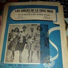 Partiture musicali: LAS CHICAS DE LA CRUZ ROJA, FADO-MODERATO DE LA PELICULA DEL MISMO TITULO, CANCIONES DEL MUNDO. Lote 50005848