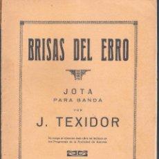Partiture musicali: BRISAS DEL EBRO JOTA DE J. TEXIDOR 2 GUION 19 P.DOBL.PM32. Lote 50131672