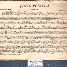 Partituras musicales: VAYA POSTIN SCHOTIS MARIANO SAN MIGUEL 20 PAPELES.PM34. Lote 50131881