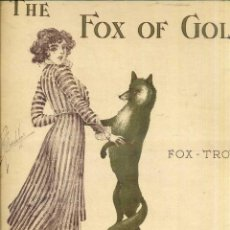 Partituras musicales: FOX TROT . THE FOX OF GOLD C. WORSLEY. Lote 50136845
