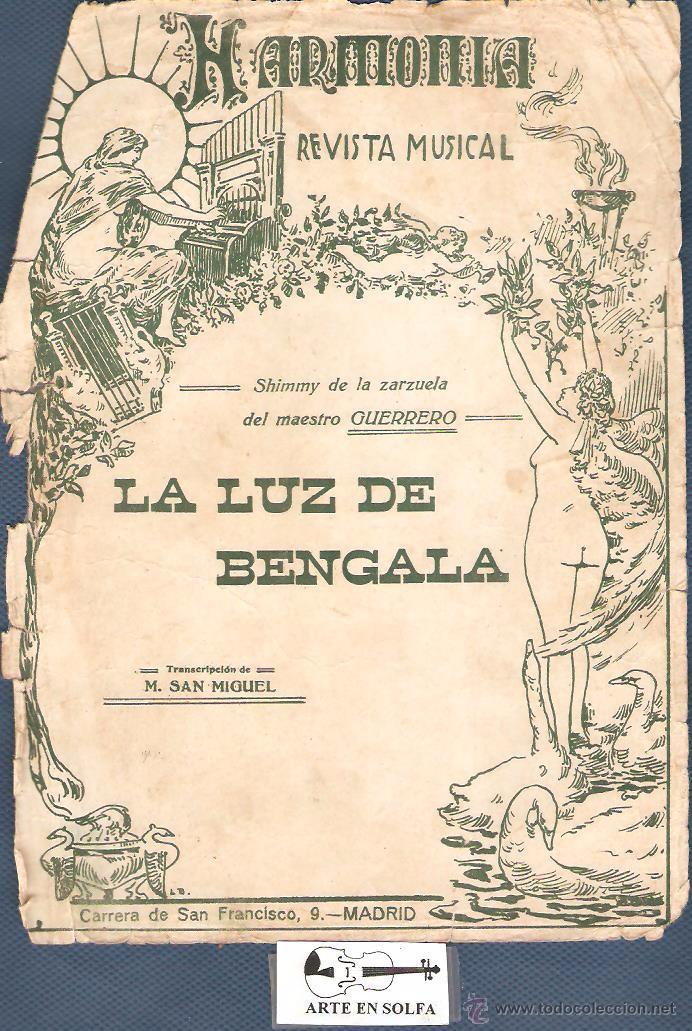 LA LUS DE BENGALA SHIMMY DE LA ZARZUELA DELMAESTRO GUERRERO 1 GUION 16 PAPELES PM45 (Música - Partituras Musicales Antiguas)