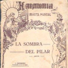 Partituras musicales: LA SOMBRA DEL PILAR JAVA DE J. GUERRERO 1 GUION 16 PAPELES PM47. Lote 50143854