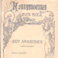 Partituras musicales: SOY ARAGONES CANCION BATURRA 1 GUION. 22 PAPELES. PM52. Lote 50147198