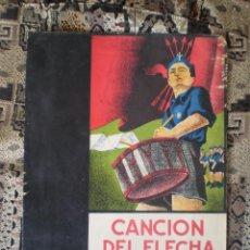 Partiture musicali: PARTITURA ANTIGUA. CANCION DEL FLECHA.. Lote 50181421