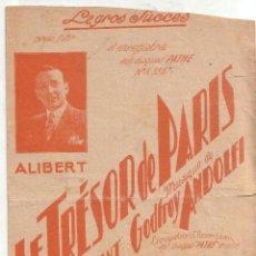 Partituras musicales: PARTITURA LE TRESOR DE PARIS 1930 PAUL BREBAT GODFROY ANDOLFI PARIS FOX TROT CHANTE. Lote 50481961