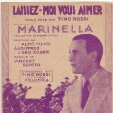 Partituras musicales: PARTITURA MARINELLA 1936 TINO ROSSI EDITIONS SALABERT PARIS FRANCIA 1936. Lote 50482146