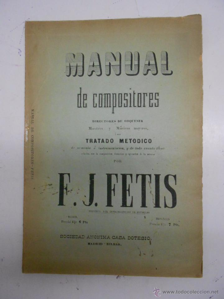 FETIS: MANUAL DE COMPOSITORES, DIRECTORES DE ORQUESTA MAESTROS Y MUSICOS MAYORES. CASA DOTESIO (Música - Partituras Musicales Antiguas)