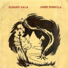 Partituras musicales: ELISARD SALA / JOSEP PUNSOLA : CANÇONS DE MUNTANYA NIT I CAMÍ (AYMÀ, 1949) DEDICADO POR EL AUTOR. Lote 50602546