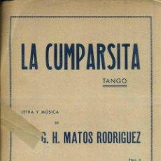 Partituras musicales: MATOS RODRÍGUEZ . LA CUMPARSITA - TANGO. Lote 51667942
