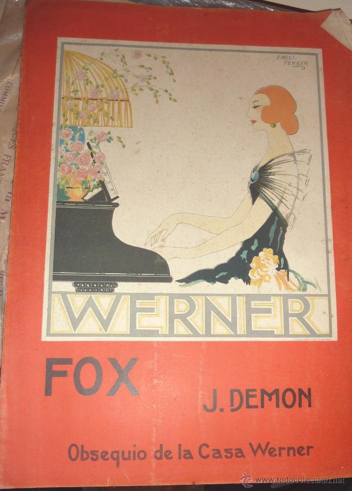 ANTIGUA PARTITURA . FOX . J. DEMON BONITA LITOGRAFIA EMILI FERRER OBSEQUIO CASA WERNER (Música - Partituras Musicales Antiguas)