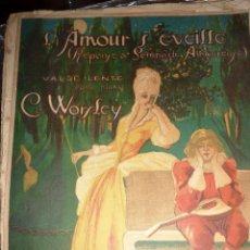 Partituras musicales: ANTIGUA PARTITURA L'AMOUR S'EVEILLE . VALSE VALS . CLIFTON WORSLEY BONITA LITOGRAFIA. Lote 51939202