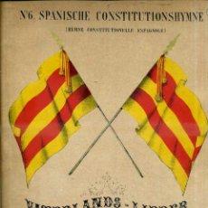 Partituras musicales: HIMNO CONSTITUCIONAL ESPAÑOL (SCHOTT, SIGLO XIX). Lote 51955132