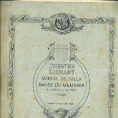 Partituras musicales: MANUEL DE FALLA : DANSE DU MEUNIER (CHESTER, LONDON, S.F.). Lote 51959565