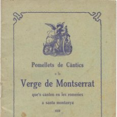 Partituras musicales: POMELLET DE CANTICS ALA VERGE DE MONTSERRAT. Lote 52521727