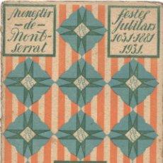 Partituras musicales: FESTES JUBILARS 1931 -2 LLIBRET DEL ROMEU MONTSERRAT. Lote 52521760