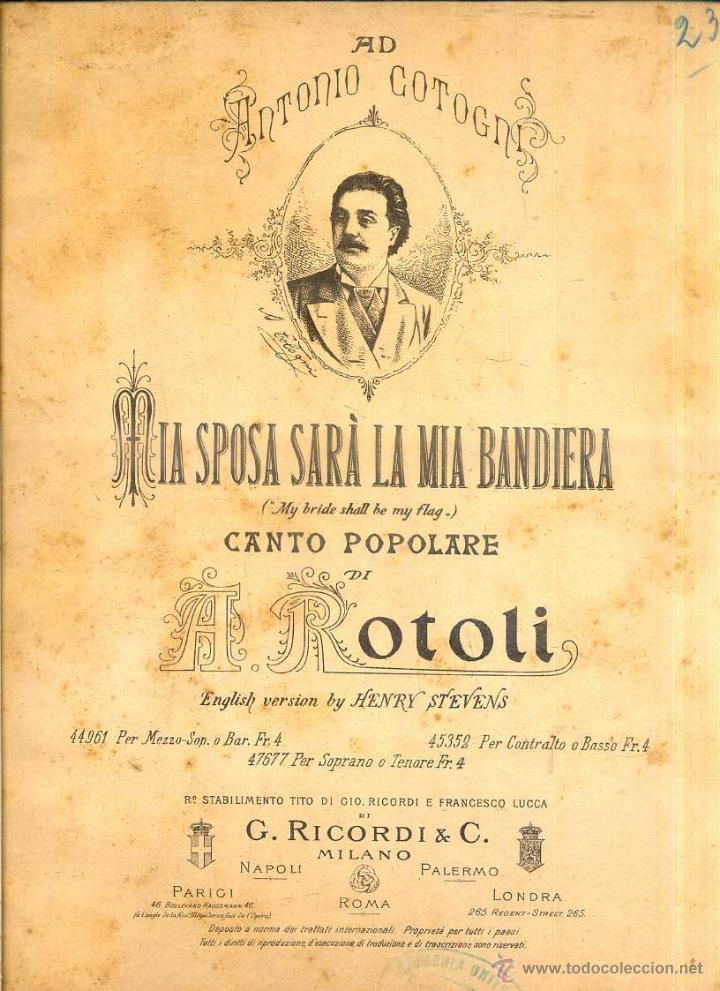 ANTONIO COTOGNI : MIA SPOSA SARÀ LA MIA BANDERA . CANTO POPOLARE DI A. ROTOLI (RICORDI, MILANO) (Música - Partituras Musicales Antiguas)
