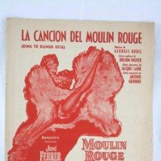 Partituras musicales: ANTIGUA PARTITURA LA CANCIÓN DEL MOULIN ROUGE, DE JOHN HUSTON. JOSÉ FERRER - UNIÓN MUSICAL ESPAÑOLA. Lote 52671432