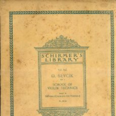Partituras musicales: SEVCIK . SCHOOL OF VIOLIN TECHNICS III - CHANGING THE POSITION (SCHIRMER, 1905). Lote 52723049