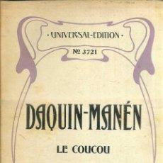 Partituras musicales: DAQUIN - JOAN MANÉN . LE COUCOU - VIOLIN Y PIANO (UNIVERSAL, WIEN, 1912). Lote 52723499