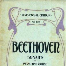 Partituras musicales: BEETHOVEN SONATEN - VIOLIN Y PIANO (UNIVERSAL) 10 SONATAS - 205 PÁGINAS. Lote 52724873