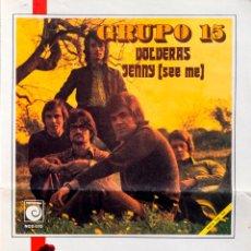 Partituras musicales: GRUPO 15 VOLVERAS PARTITURA 1972 JOSÉ LUIS ARMENTEROS PABLO HERRERO IBARZ. Lote 52799207