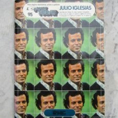 Partituras musicales: PARTITURAS HLP JULIO IGLESIAS ORGANO ELECTRÓNICO, PIANO Y GUITARRA 1978. Lote 52916419