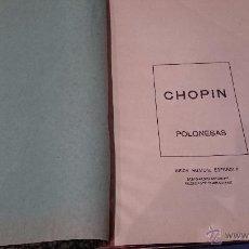 Partituras musicales: PARTITURA CHOPIN - POLONESAS - UNION MUSICAL ESPAÑOLA 5948. Lote 52950493
