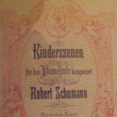 Partituras musicales: PARTITURA DE ROBERT SCHUMANN - KINDERSZENEN - CIRCA 1900. Lote 53207091