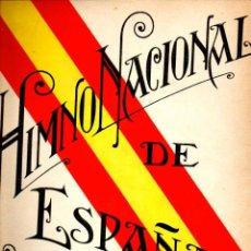 Partituras musicales: HIMNO NACIONAL DE ESPAÑA (BOILEAU) REVISADO POR LUIS JORDÁ. Lote 53280551