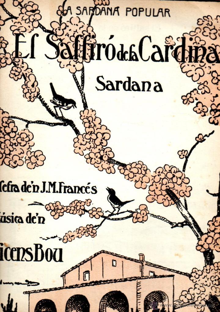 VICENS BOU : EL SALTIRÓ DE LA CARDINA - SARDANA - ILUSTRACIÓN DE JUNCEDA (Música - Partituras Musicales Antiguas)