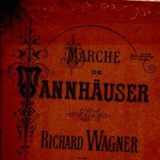Partituras musicales: WAGNER : MARCHE DE TANNHAUSER (DURAND, PARIS). Lote 53322434