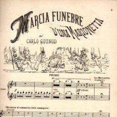Partituras musicales: GOUNOD : MARCIA FUNEBRE D'UNA MARIONETTA (RICORDI). Lote 53322494