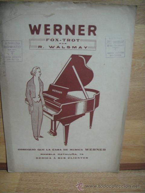 PARTITURA FOX TROT - R. WALSMAY - OBSEQUIO DE LA CASA WERNER (Música - Partituras Musicales Antiguas)