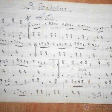 Partituras musicales: LA BAILAORA PARTITURA MANUSCRITA CIRCA 1899 3 PAGINAS . Lote 53526840