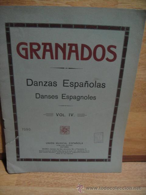 GRANADOS - DANZAS ESPAÑOLAS PARA PIANO VOL. IV- UNION MUSICAL , CASA DOTESIO (Música - Partituras Musicales Antiguas)