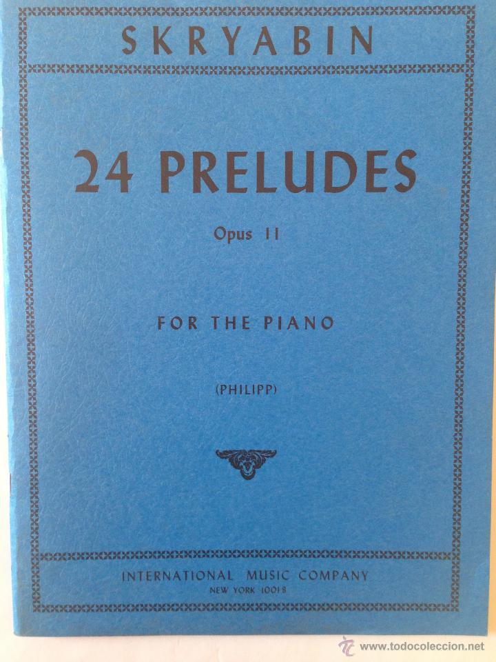 SKRYABIN - 24 PRELUDES OPUS II - USA 1954 (Música - Partituras Musicales Antiguas)