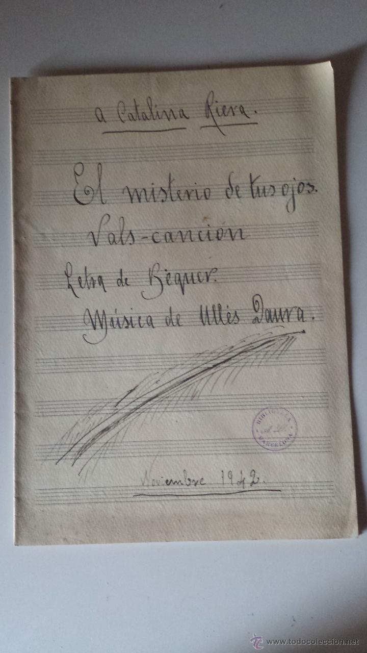 EL MISTERIO DE TUS OJOS -VALLS CANCION-LETRA BECQUER-MUSICA ULLES DAURA 1942 (Música - Partituras Musicales Antiguas)