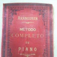 Partituras musicales: PARTITURA METODO COMPLETO DE PIANO ARANGUREN. Lote 54300053
